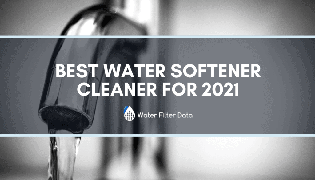 best water softener cleaner review