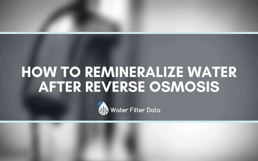 How To Remineralize Water After Reverse Osmosis