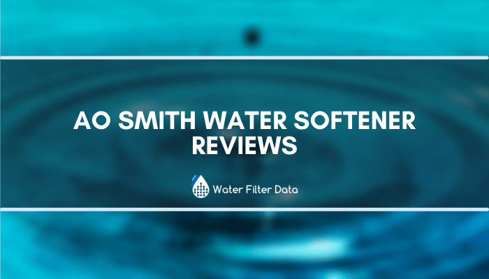 AO Smith Water Softener Reviews