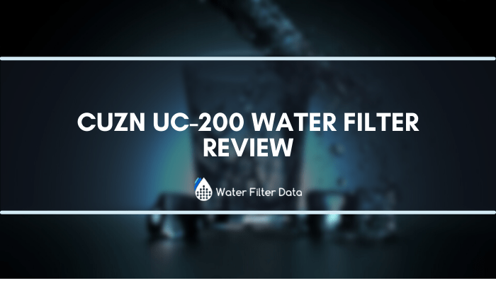CuZn‌ ‌UC-200‌ ‌Water‌ ‌Filter‌ ‌Review‌